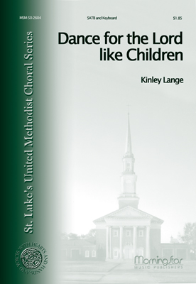 Dance for the Lord Like Children