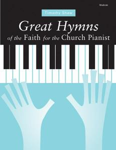 Great Hymns of the Faith for the Church Pianist Cover