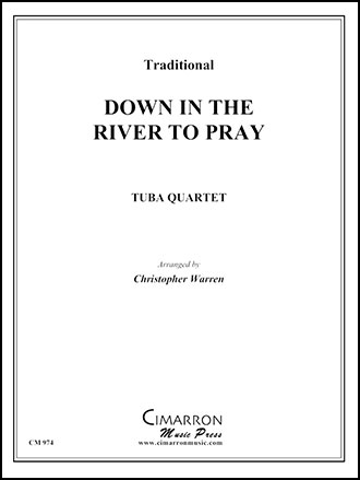 Down in the River to Pray (2 Baritones, 2 Tubas&n | J.W. Pepper ...