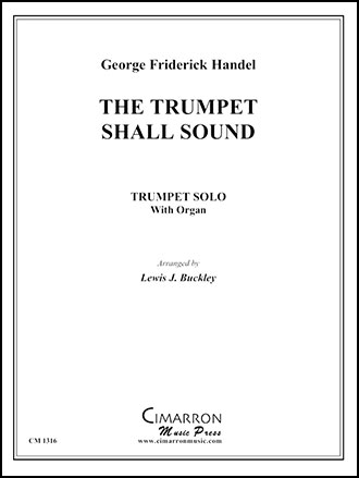 Trumpet Shall Sound (Trumpet Solo with Orga   J W  Pepper