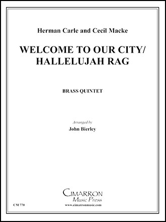 Welcome to Our City Hallelujah Rag