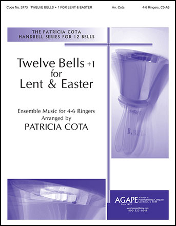 Twelve Bells +1 for Lent and Easter