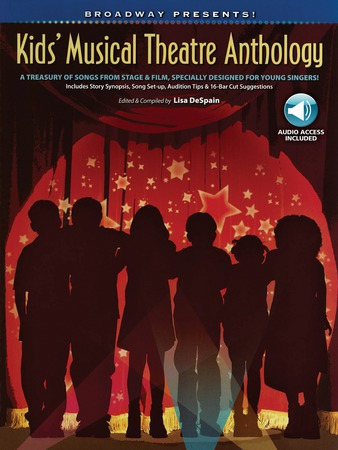 Broadway Presents! Kid's Musical Theatre Anthology