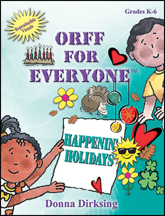 Orff for Everyone  happenin' Holidays