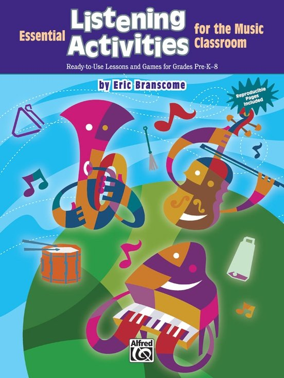 Essential Listening Activities for the Music Classroom