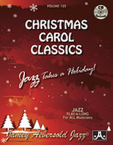 Jamey Aebersold Jazz, Volume 125 (Christmas Carol Classics)