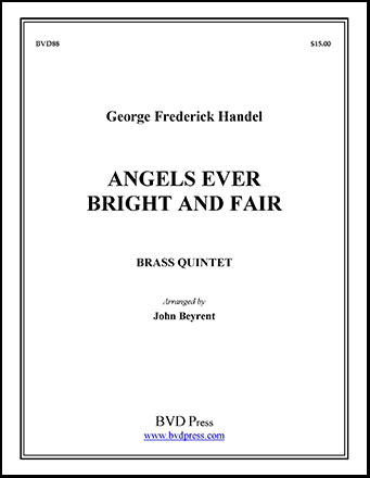 Angels Ever Bright and Fair