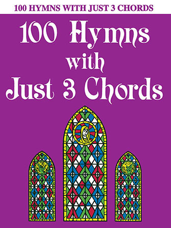 100 Hymns with Just 3 Chords