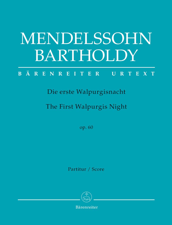 Die Erste Walpurgisnacht, Op. 60