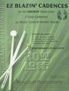 EZ Blazin' Cadences for the Smokin' Drumline!