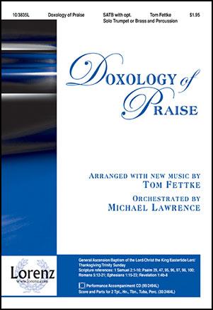 Doxology of Praise (SATB ) arr  Tom Fettke| J W  Pepper Sheet Music