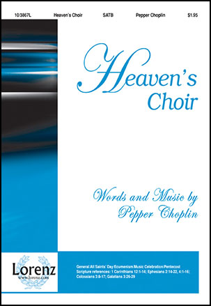 Heaven's Choir (SATB ) by Pepper Choplin| J W  Pepper Sheet