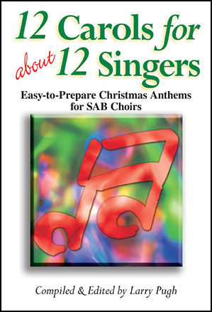 12 Carols for About 12 Singers Thumbnail