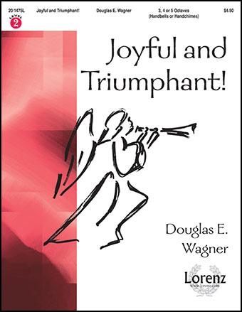 Joyful and Triumphant!
