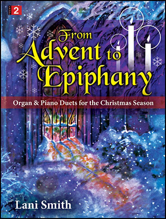 From Advent to Epiphany