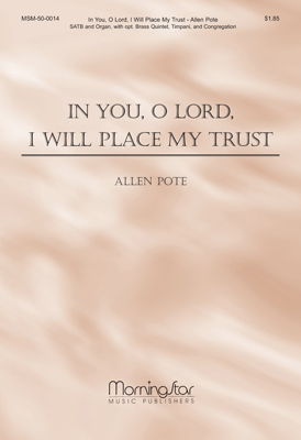 In You O Lord I Will Place My Trust