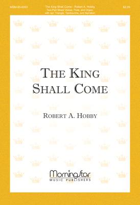 King Shall Come, The
