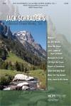 Jack Schrader's Collected Choral Works Vol. 1