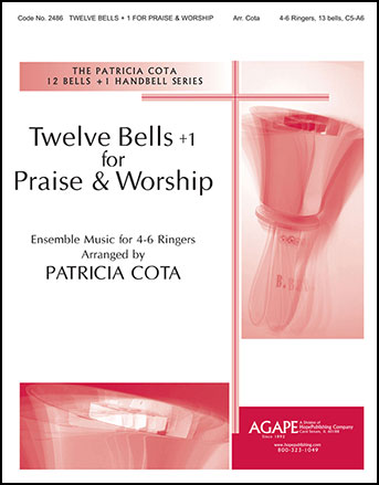 Twelve Bells + 1 for Praise and Worship
