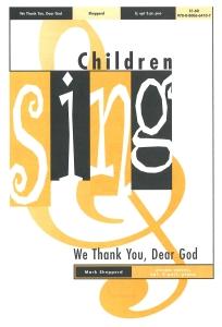 We Thank You, Dear God
