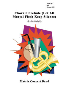 Chorale Prelude Let All Mortal Flesh Keep Silence