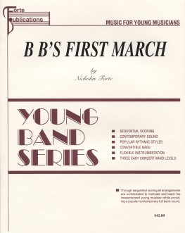 B B's First March