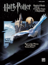 Harry Potter: Magical Music from the First Five Years at Hogwarts
