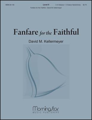 Fanfare for the Faithful