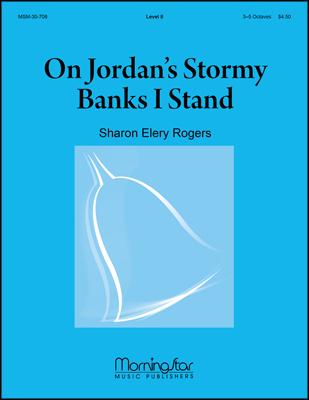On Jordans Stormy Banks I Stand