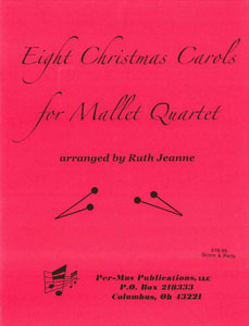 Eight Christmas Carols for Mallet Quartet