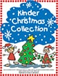 Kinder Christmas Collection