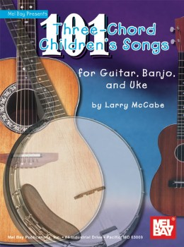 101 Three Chord Childrens Songs
