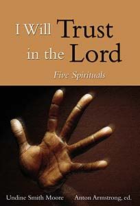 I Will Trust in the Lord Five Spirituals