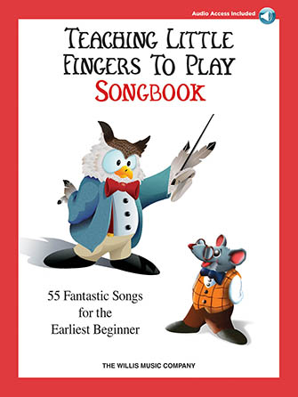 Teaching Little Fingers to Play Songbook