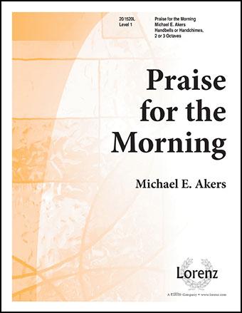 Praise for the Morning