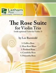 Rose Suite for Violin Trio