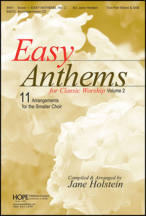 Easy Anthems for Classic Worship Vol. 2
