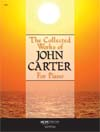 The Collected Works of John Carter for Piano