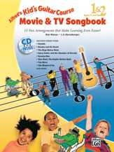 Kids Guitar Course Movie and TV Songbook No. 1 and No. 2