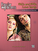 Popular Performer 1960s and 1970s Love Songs