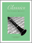 Classics for Clarinet Quartet #2
