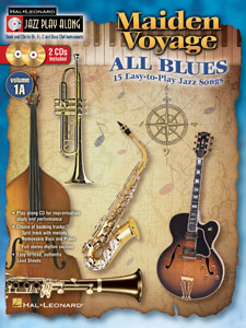 Jazz Play-Along Volume   1A-Maiden Voyage/ All Blues