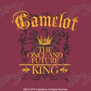 Camelot: The Once and Future King