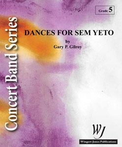 Dances for Sem Yeto