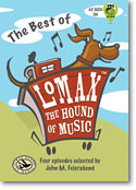 The Best of Lomax: The Hound of Music