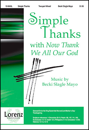 Simple Thanks with Now Thank We All Our God