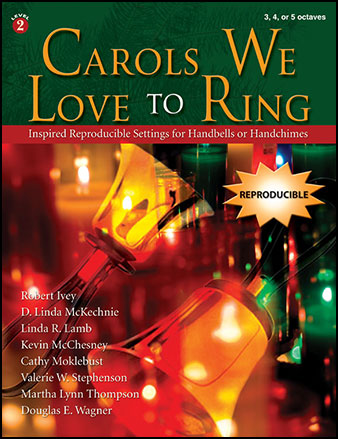 Carols We Love to Ring