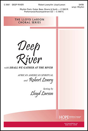 Deep River with Shall We Gather at the River