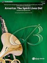 America: The Spirit Lives On!