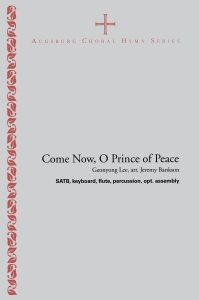 Come Now O Prince of Peace